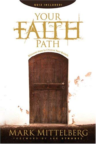 Your Faith Path: Discover How to Choose Your Beliefs 9781414320458