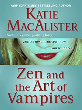 Zen and the Art of Vampires 9781410414434