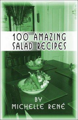 100 Amazing Salad Recipes 9781424162314