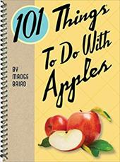 101 Things to Do with Apples 18259370