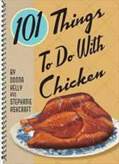 101 Things to Do with Chicken 6367555