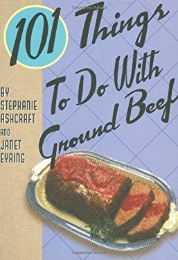 101 Things to Do with Ground Beef 9781423600619