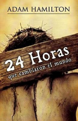 24 Horas Que Cambiaron el Mundo = 24 Hours That Changed the World 9781426714375