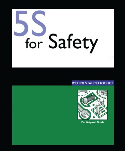 5s for Safety Implementation: Participants Guide 9781420075922