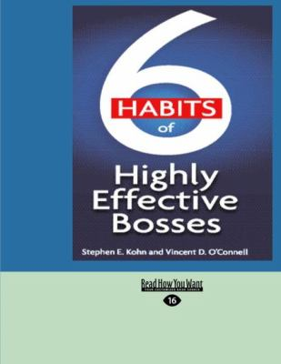 6 Habits of Highly Effective Bosses (Easyread Large Edition) 9781427093073