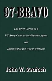 97-Bravo: A Personal Story of the Brief Career of an Army Counter Intelligence Agent