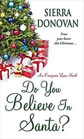 Do You Believe In Santa?: An Evergreen Lane Novel (Evergreen Lane Novels) 22750299