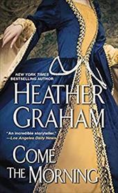Come The Morning (A Graham Novel) 22596042