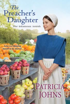 The Preacher's Daughter (The Infamous Amish Book 2)