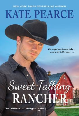 Sweet Talking Rancher (The Millers of Morgan Valley)