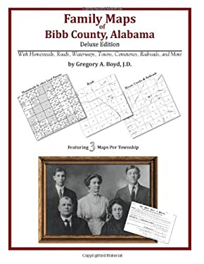 Family Maps of Bibb County, Alabama, Deluxe Edition