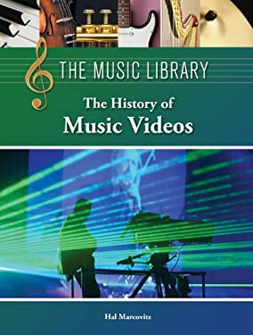 The History of Music Videos 9781420508215