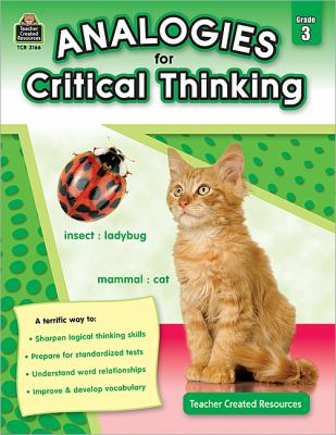 Analogies for Critical Thinking, Grade 3 9781420631661