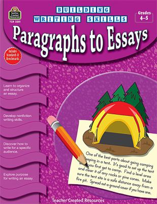 Paragraphs to Essays, Grades 4-5 9781420632514