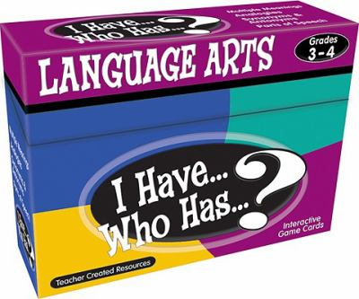 I Have... Who Has...? Language Arts Interactive Game Cards, Grades 3-4 9781420678161