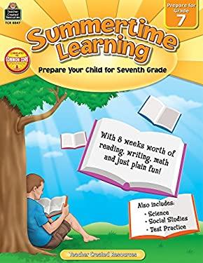 Summertime Learning, Prepare for Grade 7 9781420688474