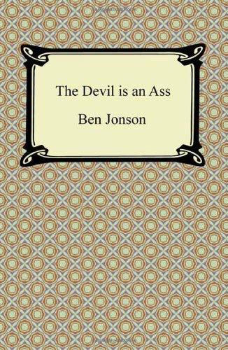 The Devil Is an Ass 9781420940923