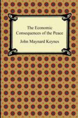 The Economic Consequences of the Peace 9781420942941