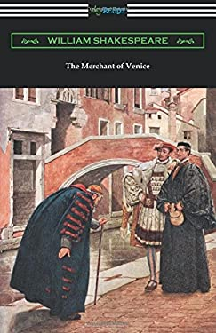The Merchant of Venice (Annotated by Henry N. Hudson with an Introduction by Charles Harold Herford)