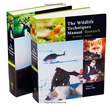 The Wildlife Techniques Manual: Volume 1: Research. Volume 2: Management 9781421401591