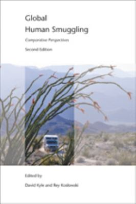 Global Human Smuggling: Comparative Perspectives 9781421401980