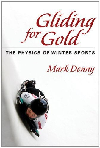 Gliding for Gold: The Physics of Winter Sports 9781421402154