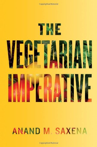 The Vegetarian Imperative 9781421402420