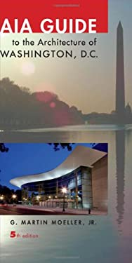 Aia Guide to the Architecture of Washington, D.C. 9781421402703