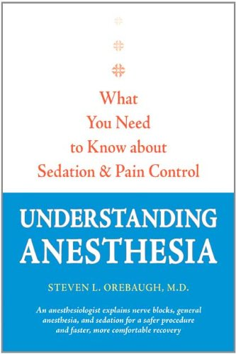 Understanding Anesthesia
