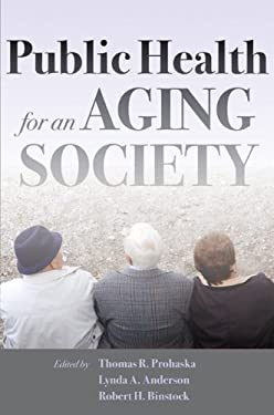Public Health for an Aging Society 9781421404356