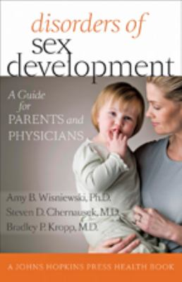 Disorders of Sex Development: A Guide for Parents and Physicians 9781421405025