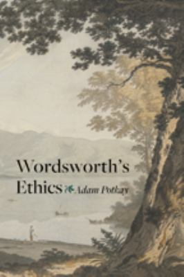 Wordsworth's Ethics 9781421407081