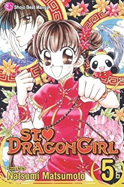 St. Dragon Girl, Volume 5 9781421520148