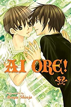 AI Ore!, Vol. 7: Love Me! 9781421538761