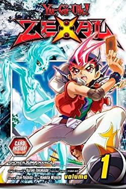 Yu-Gi-Oh! Zexal, Volume 1 9781421549026