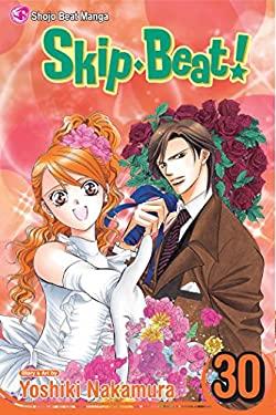 Skip Beat!, Vol. 30 9781421550619