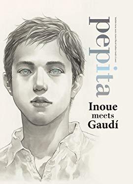 Pepita: Takehiko Inoue Meets Gaudi 9781421552743