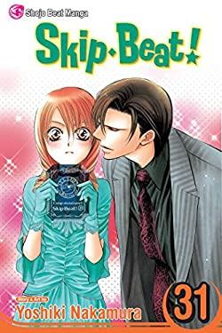 Skip Beat!, Vol. 31 9781421554792