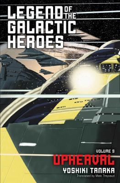 Legend of the Galactic Heroes, Vol. 9: Upheaval