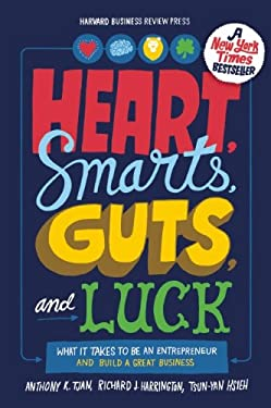 Heart, Smarts, Guts, and Luck: What It Takes to Be an Entrepreneur and Build a Great Business 9781422161944