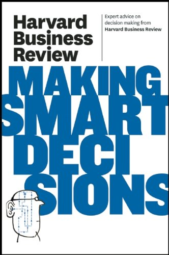 Harvard Business Review on Making Smart Decisions 9781422172391