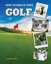 Golf (Inside the World of Sports) 23435919