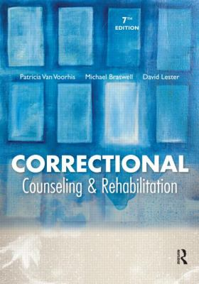 Correctional Counseling and Rehabilitation 9781422461402