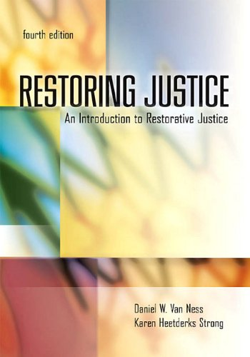 Restoring Justice: An Introduction to Restorative Justice 9781422463307