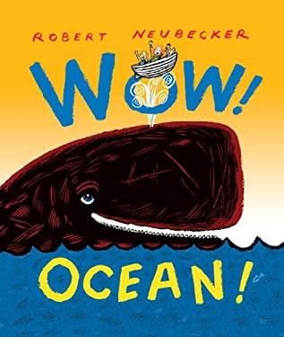 Wow! Ocean! 9781423131137