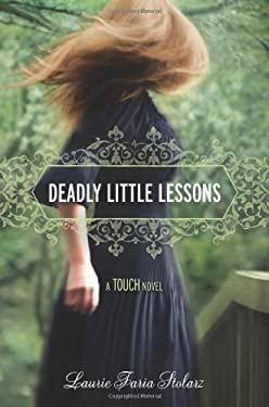 Deadly Little Lessons: A Touch Novel 9781423131625