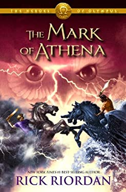 The Mark of Athena (Heroes of Olympus, Book 3) 9781423140603