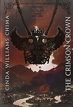 The Crimson Crown (A Seven Realms Novel) 9781423144335