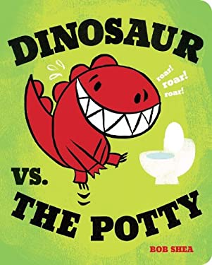 Dinosaur vs. the Potty 9781423151791