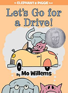 Let's Go for a Drive! (An Elephant and Piggie Book) 9781423164821